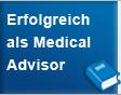 Erfolgreich als Medical Advisor