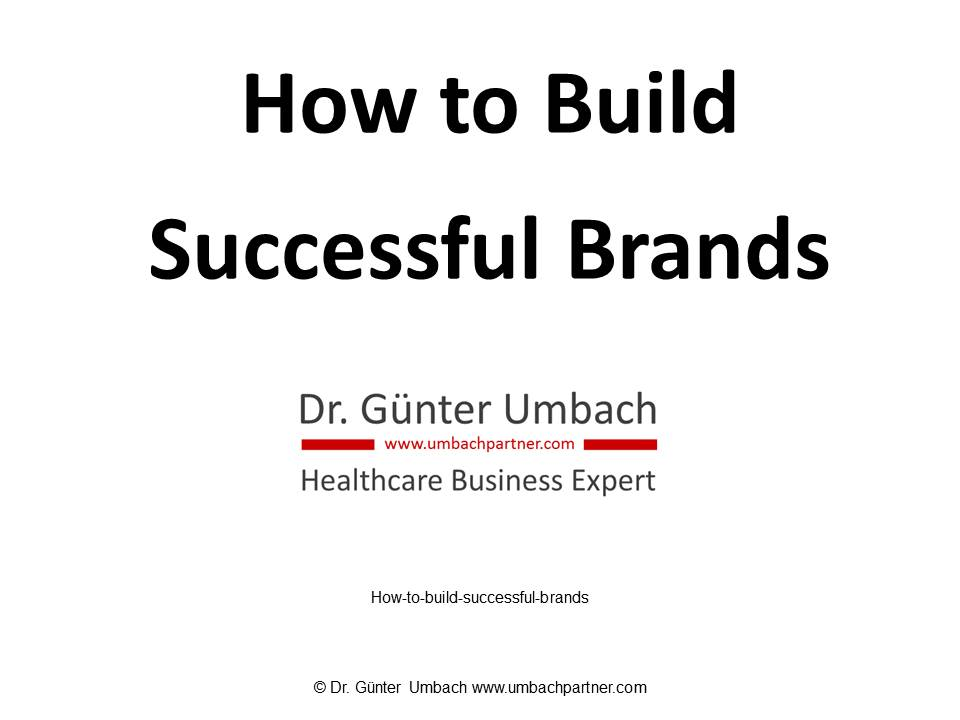 How to Build Successful Brands<b></b>